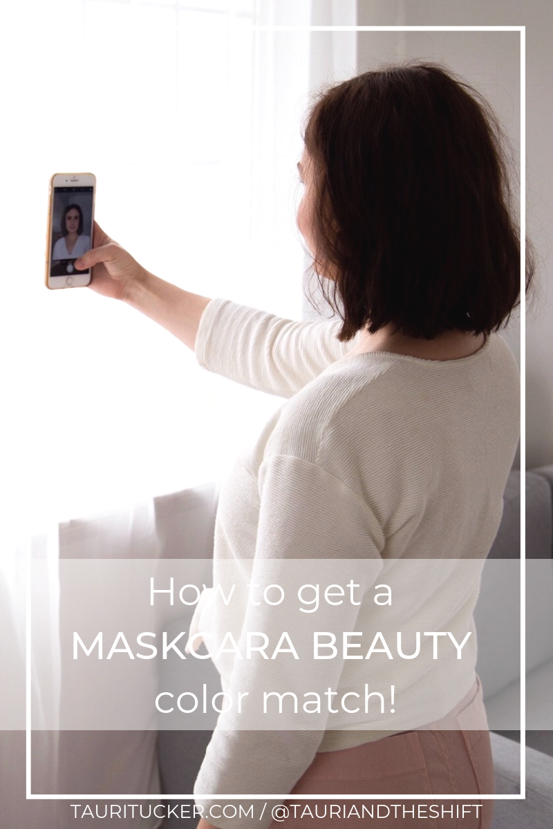 HOW TO GET A MASKCARA BEAUTY COLOR MATCH TAURITUCKER.COM